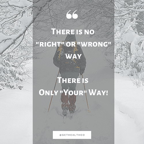 only your way
